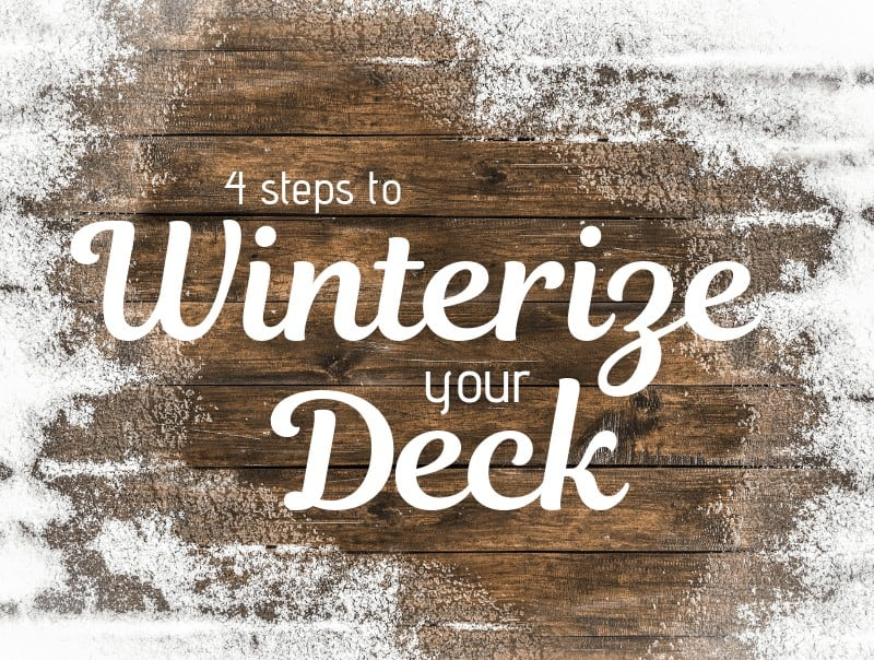 Title card for article on 4 steps to prepare your wood deck for winter