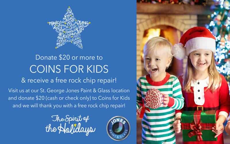 St George UT Jones Paint & Glass coupon for a free rock chip repair when you donate $20 or more to Coins for Kids